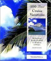 100 Best Cruise Vacances : le Haut Croisières Tout au Long de Monde pour Toutes