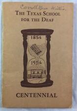 Rare Centennial Book 1856 1956 Texas School For the Deaf Austin