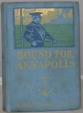 1903 Bound for Annapolis Ensign Clarke Fitch pen name of UPTON SINCLAIR