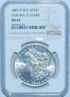 1883 O NGC MS62 VAM-36A E Clash Hot-50 Morgan Silver Dollar
