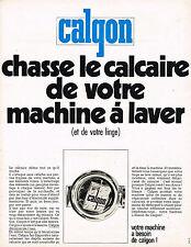 PUBLICITE ADVERTISING 045  1970  CALGON   décalcairise l'eau de machine à laver