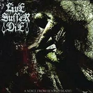 Live Suffer Die ‎– A Voice From Beyond Death  (CD)