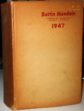 "BOTTIN MONDAIN 1947 ""TOUT PARIS"" Annuaire Du Commerce Didot-Bottin Georg Lecomte"