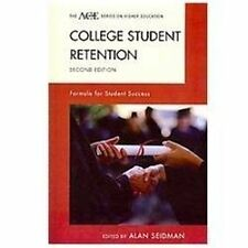 The ACE Series on Higher Education: College Student Retention : Formula for...