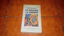 SANT'AGOSTINO LA FELICITÀ LA LIBERTÀ CLASSICI DELLA BUR I ED. 1995 TESTO LATINO