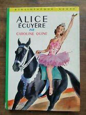 Caroline Quine - Alice Écuyère / Bibliothèque Verte, 1963