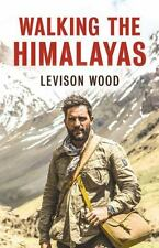 Walking The Himalayas by Wood, Levison