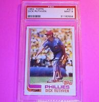 1982 Topps Dick Ruthven #317 Phillies, Graded PSA 9 - MINT