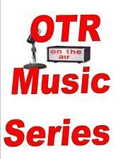 OLD TIME RADIO MUSIC VOLUME 2 SERIES 850+ SHOWS MP3 DVD