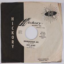 ROY ACUFF: Birmingham Jail / Great Titanic USA Hickory DJ Promo 45 NM- HEAR