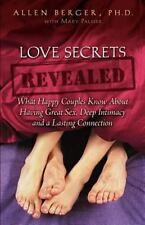 Love Secrets Revealed: What Happy Couples Know About Having Great Sex,-ExLibrary