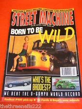 STREET MACHINE - BORN TO BE WILD -  APRIL 1995