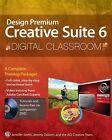 Adobe Creative Cloud Design Tools Digital Classroom by Jennifer Smith