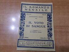 Baronessa Orczy IL VOTO DI SANGUE  Romanzo mensile 1932