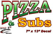 Pizza and Subs 7''x13'' Decal for Pizza Restaurant or Concession Food Trailer