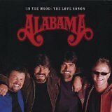 ALABAMA - In the mood : the love songs - CD Album
