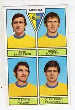 figurina - CALCIATORI PANINI 1971/72 NEW - MODENA FRANCESCHI, MAZZATTI, VELLANI