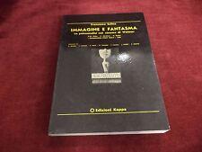 IMMAGINE E FANTASMA - Francesco Salina - Edizioni Kappa Roma, 1979