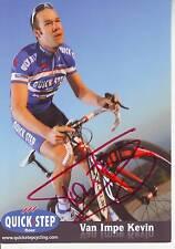 CYCLISME carte cycliste VAN IMPE KEVIN équipe QUICK STEP 2011 signée