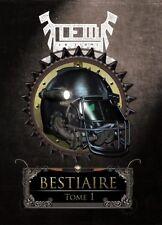TEM - BESTIAIRE TOME 1 (première édition limitée)