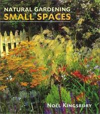 Natural Gardening in Small Spaces-ExLibrary