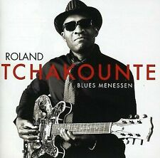 ROLAND TCHAKOUNT' - BLUES MENESSEN USED - VERY GOOD CD