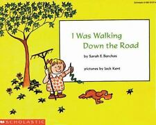 I Was Walking Down The Road by Sarah E. Barchas, Jack Kent