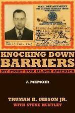NEW Knocking Down Barriers: My Fight for Black America (Chicago Lives)