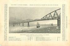 Pont du Forth Ecosse / Chemin de Fer Manche Schneider Creusot GRAVURE PRINT 1890