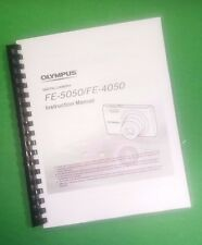 LASER PRINTED Olympus FE-5050 FE-4050 Camera 75 Page Owners Manual Guide