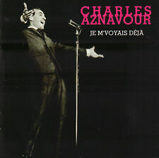 CHARLES AZNAVOUR - JE M'VOYAIS DEJA (1995 COMPILATION CD FRANCE)