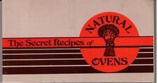The secret recipes of Natural Ovens