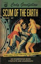 Scum of the Earth by Goodfellow, Cody  New 9781621052876 Fast Free Shipping,,