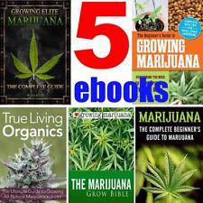 How to GROW MARIJUANA - 5 ebooks PDF format Over 1200 pages growing Cannabis Pot