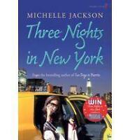 Three Nights in New York, By Michelle Jackson,in Used but Acceptable condition