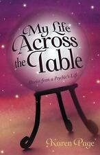 New, My Life Across the Table: Stories from a Psychic's Life, Page, Karen, Book