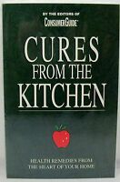 Cures from the Kitchen ~ Health Remedies From The Heart Of Your Home