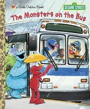 Little Golden Book: The Monsters on the Bus (Sesame Street) by Sarah Albee...