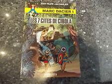 belle reedition brochee marc d'acier  les 7 cités de cibola