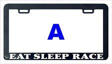 Eat sleep race funny license plate frame tag holder