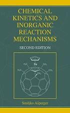 Chemical Kinetics and Inorganic Reaction Mechanisms by Asperger, Smiljko (Hardba