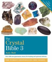 The Crystal Bible 3 by Judy Hall (2013, Paperback)