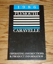 Original 1986 Plymouth Caravelle Owners Operators Manual 86