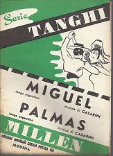 MIGUEL - PALMAS   Casarini  # SPARTITO - serie tanghi