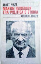 ERNST NOLTE MARTIN HEIDEGGER TRA POLITICA E STORIA LATERZA 1994