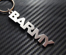 BARMY Fou Aux noix Silly Surnom Porte-clé clé Sur-mesure Acier Inoxydable Cadeau