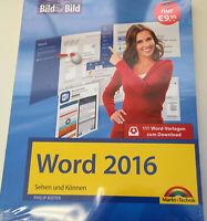 WORD 2016 Bild für Bild Sehen und Können plus 111 Word Vorlagen NEU