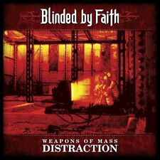 Blinded by Faith - Weapons of Mass Distraction (CD, 2007, Galy Records) RARE/OOP