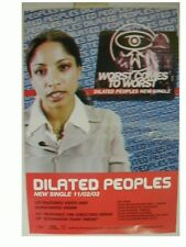 Dilated Peoples Poster Worst comes to Commercial