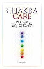 Chakra Care : Do-It-Yourself Energy Healing for a More Joyful, Loving,...